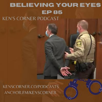 Believing Your Eyes Ep 85