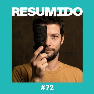 "#72 — ""Já deu"""