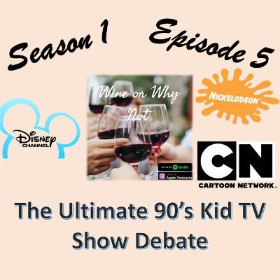 The Ultimate 90's Kid TV Show Debate