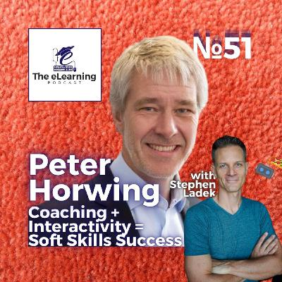 Coaching + Interactive Content for Soft Skills Success with Peter Horwing, CHART Learning Solutions