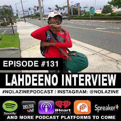 Episode #131 Music Artist LahDeeno Interview
