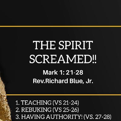 The Spirit Screamed!