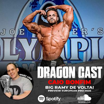 Caio Bonfim  - Big Ramy de volta! Preview European Pro 2020