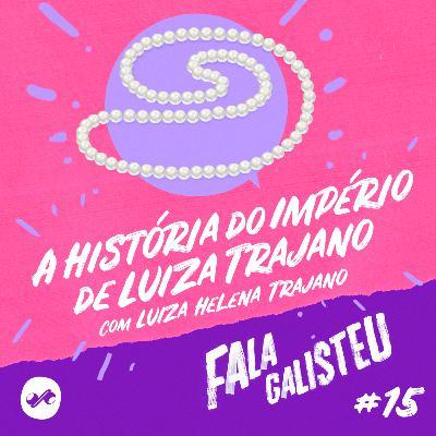 A mulher mais poderosa do Brasil também chora! Com Luiza Trajano