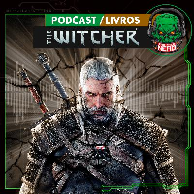 Fatal Error Nerd Livros #77: The Witcher