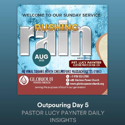 Outpouring Day 5