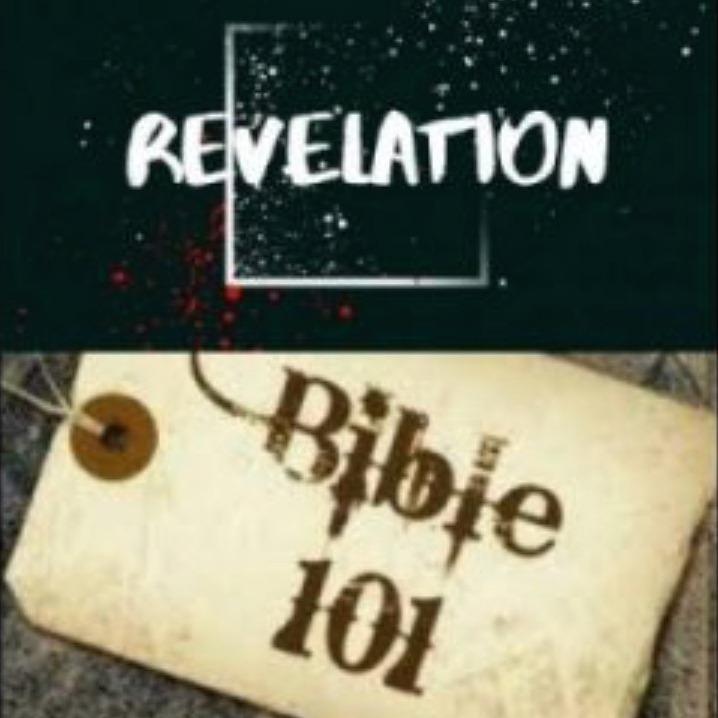 Bible 101: Revelation (Part 3)