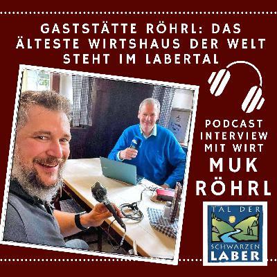 #19 Das älteste Wirtshaus der Welt - Interview mit Muk Röhrl in Eilsbrunn