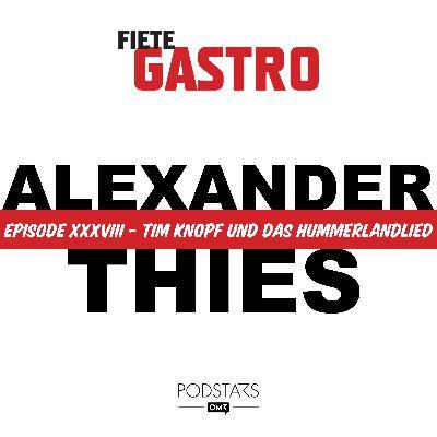 #38 Tim Knopf und das Hummerlandlied - mit Alexander Thies