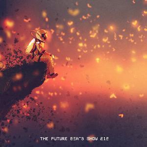 The Future Beats Show Episode 212