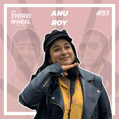 #51 ft. Anu Roy - Fresher Tips for Warwick Uni, A-Level Results Fiasco & Teaching Underprivileged Kids