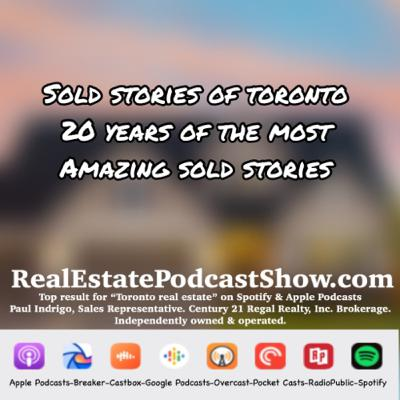 Episode 298: Sold Stories Podcast Series. East York Edition