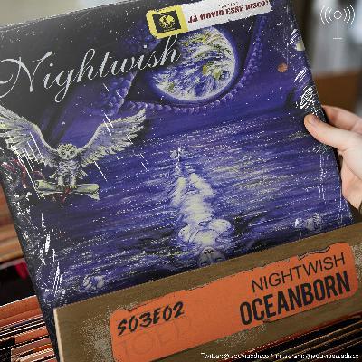 S03E02 Oceanborn - Nightwish