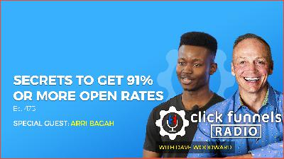 Secrets to Get 91% or More Open Rates - Arri Bagah - CFR #475