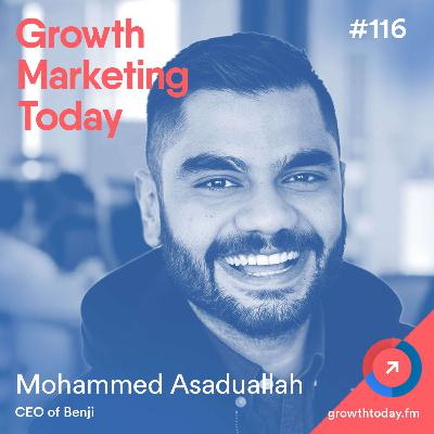 How Benji Nailed Their Product Positioning and Brand Messaging with Mohammed Asaduallah (GMT116)