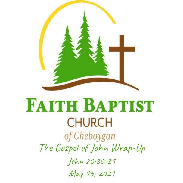 Gospel of John Wrap Up