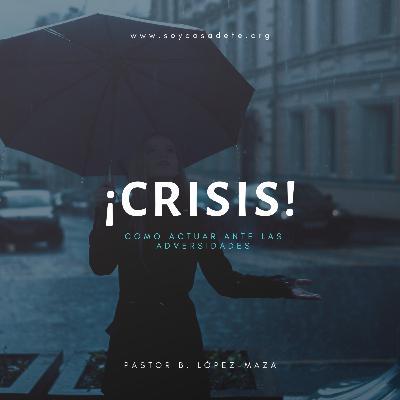 ¡Crisis!