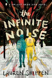 THE INFINITE NOISE - A Caleb/Adam Novel