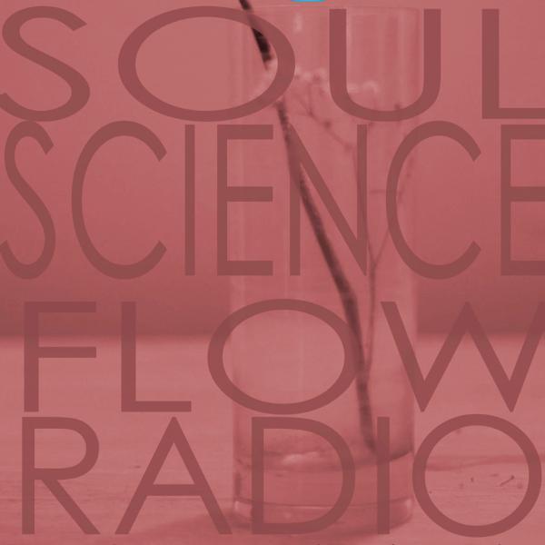 Soul Science Flow w/guest Queen Sheba