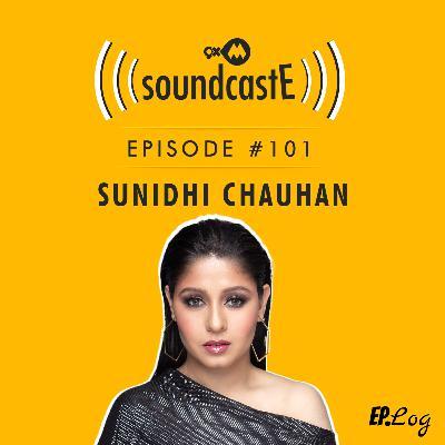 Ep.101: 9XM SoundcastE ft. Sunidhi Chauhan