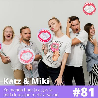 #81 - Katz ja Miki - Kolmanda hooaja algus ja mida kuulajad meist arvavad