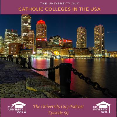 Episode 59: Catholic Colleges in the USA