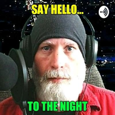 Say Hello To The Night...