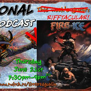 Episode 44: Fire & Ice RIFFTACULAR!