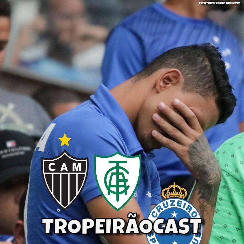 TROPEIRÃOCAST 016 - Especial: A Queda do Cruzeiro