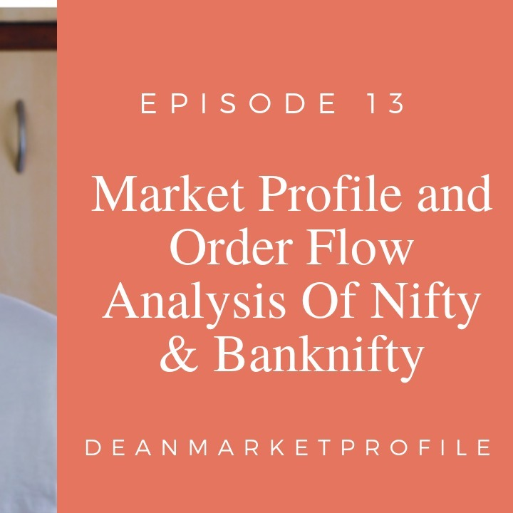 Episode 13 - Nifty Banknifty Weekly Wrap Up  - Market Profile Analysis & Levels Next Week (audio)