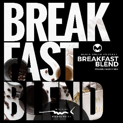 267 Breakfast Blend Volume Twenty One