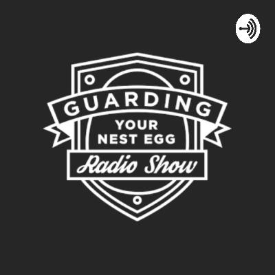 Guarding Your Nest Egg - April 2020, Week 4
