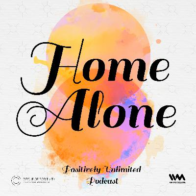 Ep. 106: Home Alone