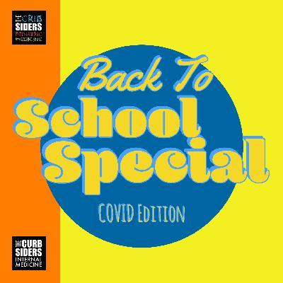 #3 Back to School Special: COVID Edition