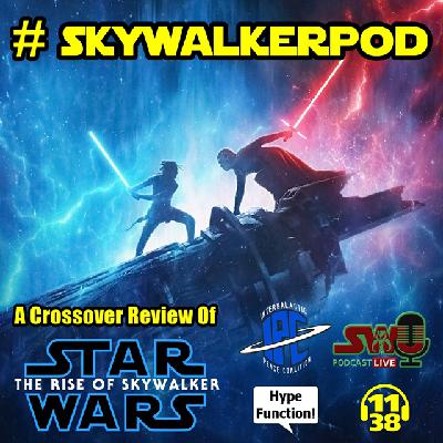 #SkywalkerPod | A 'Star Wars: The Rise Of Skywalker' Discussion