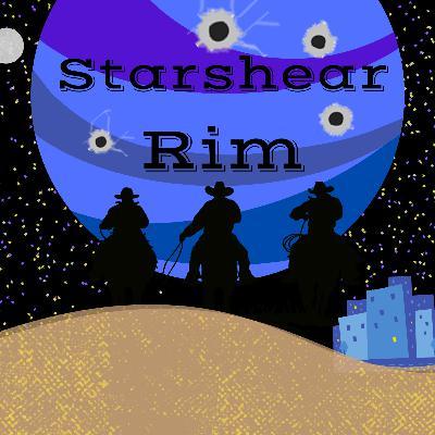 Starshear Rim - Part 3