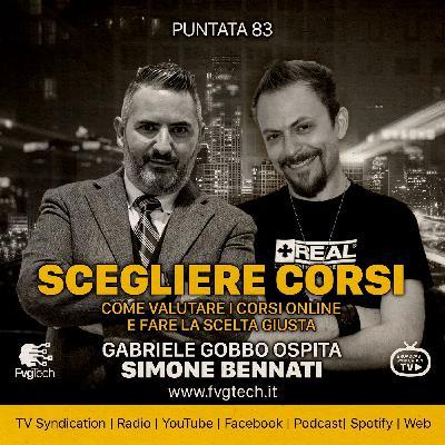 83 - Come scegliere i corsi online. Gabriele Gobbo con Simone Bennati