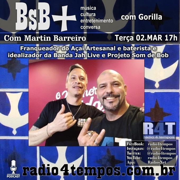 Rádio 4 Tempos - BsB+ 04:Gorilla