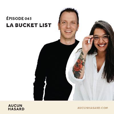045 – La bucket list