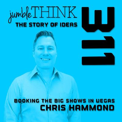 Booking the Big Shows in Vegas with Chris Hammond