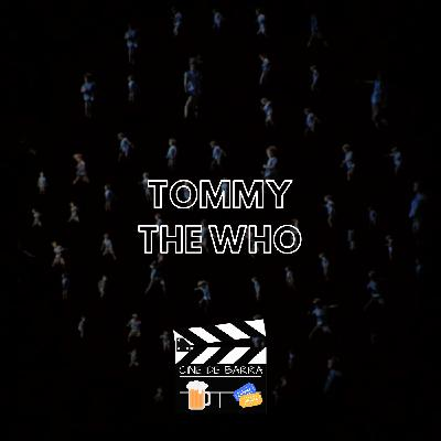Cine de barra 4x09 - Tommy The Who (disco + peli)