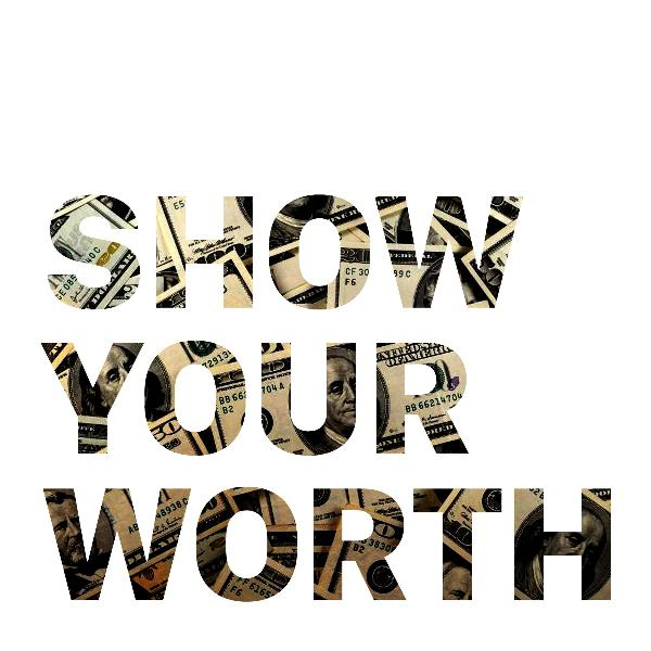 Show Your Worth – How to tell the story of your value
