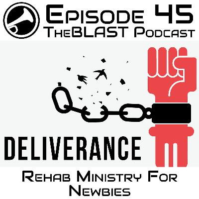 045.1 – Rehab Ministry for Newbies [PART 1]