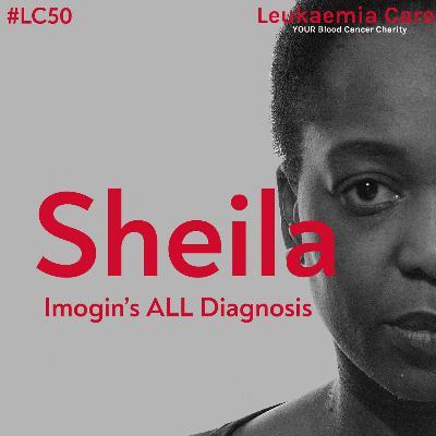 Leukaemia Chatters: Sheila Imogin's ALL diagnosis
