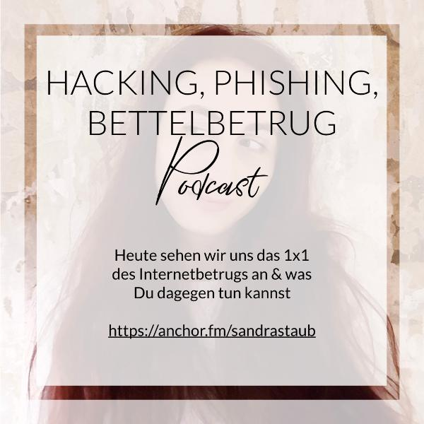 007 - Hacking, Phishing, Bettelbetrug - das 1x1 des Internetbetrugs