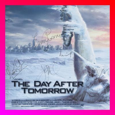 #14 - Das signierte Plakat zu THE DAY AFTER TOMORROW