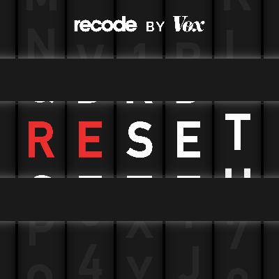 Introducing Reset