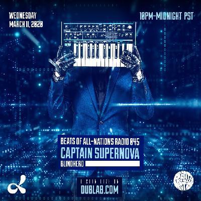 Captain Supernova & Blindherd | Beats of All-Nations Radio 045 Live at Dublab