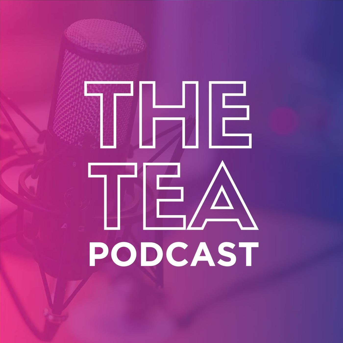 The Tea Podcast