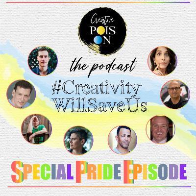 #CreativityWillSaveUs Special Pride 2020 Episode